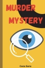 Murder Mystery: A Murder mystery Journal Cover Image