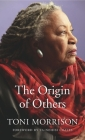 The Origin of Others (Charles Eliot Norton Lectures #56) Cover Image