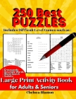 250 Best Puzzles Large Print Activity Book for Adults & Seniors: Big Workbook Entertaining With Solutions Cover Image