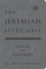 The Jeremiah Study Bible, ESV, Psalms and Proverbs (Gray): What It Says. What It Means. What It Means for You. Cover Image