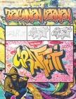 Graffiti Zeichnen Lernen: Ausmalen von Zeichnungen, Zitaten, Schriftarten und Urban Art-Schriften / 50 professionelle Anti Stress und Entspannun Cover Image