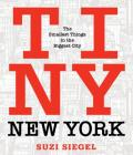 Tiny New York: The Smallest Things in the Biggest City Cover Image