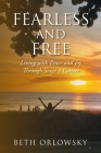 Fearless and Free: Living with Peace and Joy Through Stage 4 Cancer Cover Image
