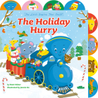The Holiday Hurry: A Tabbed Board Book (The Little Engine That Could) Cover Image