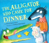 The Alligator Who Came for Dinner Cover Image