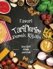 Favori tariflerim yemek kitabi: boş tarif kitabi yazmak Cover Image