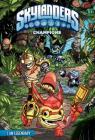 Champions: I Am Legendary (Skylanders) Cover Image