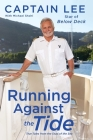 Running Against the Tide: True Tales from the Stud of the Sea Cover Image