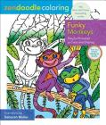 Zendoodle Coloring: Funky Monkeys: Playful Primates to Color and Display Cover Image