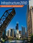 Infrastructure 2010: Investment Imperative (Infrastructure Reports) Cover Image