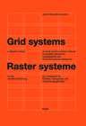 Grid Systems in Graphic Design: A Visual Communication Manual for Graphic Designers, Typographers and Three Dimensional Designers Cover Image