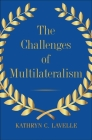 The Challenges of Multilateralism Cover Image