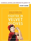 Fighter in Velvet Gloves: Study Guide Cover Image