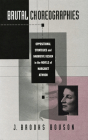 Brutal Choreographies: Oppositional Strategies and Narrative Design in the Novels of Margaret Atwood Cover Image