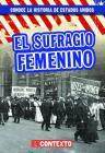 El Sufragio Femenino (Women's Suffrage) Cover Image
