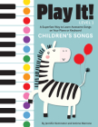 Play It! Children's Songs: A Superfast Way to Learn Awesome Songs on Your Piano or Keyboard Cover Image