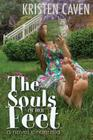 The Souls of Her Feet: (A Novel Cinderella) Cover Image