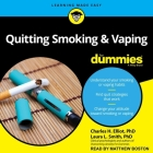 Quitting Smoking & Vaping for Dummies Lib/E: 2nd Edition Cover Image