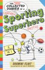 Collected Diaries of a Sporting Superhero (Diary of a...) Cover Image