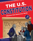 The U.S. Constitution: Discover How Democracy Works with 25 Projects (Build It Yourself) Cover Image
