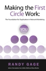 Making the First Circle Work: The Foundation for Duplication in Network Marketing Cover Image