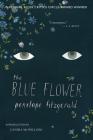 The Blue Flower: A Novel Cover Image