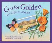 G Is for Golden: A California Alphabet (Discover America State by State) Cover Image