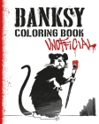 Banksy Coloring Book: Unofficial Cover Image