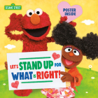 Let's Stand Up for What Is Right! (Sesame Street) (Pictureback(R)) Cover Image