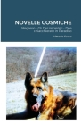 Novelle Cosmiche: Megaron - Gli Dei impietriti - Due chiacchierate in Paradiso Cover Image
