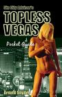 Sin City Advisor's Topless Vegas Pocket Guide Cover Image
