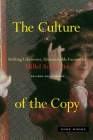 The Culture of the Copy: Striking Likenesses, Unreasonable Facsimiles Cover Image