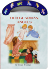Our Guardian Angels: St. Joseph Carry-Me-Along Board Book (St. Joseph Board Books) Cover Image