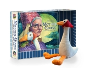 The Mother Goose Plush Gift Set: Featuring Mother Goose Classic Children's Board Book + Plush Goose Stuffed Animal Toy Cover Image