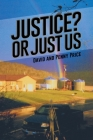 Justice? or Just Us Cover Image