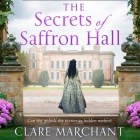 The Secrets of Saffron Hall Lib/E Cover Image