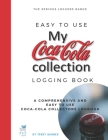 Coca-Cola Collection: Coke collectors logging book for coke bottles, memorabilia, signs and all coke collectables Cover Image
