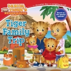 Tiger Family Trip (Daniel Tiger's Neighborhood) Cover Image