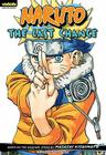 Naruto: Chapter Book, Vol. 15: The Last Chance (Naruto: Chapter Books #15) Cover Image