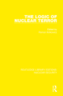 The Logic of Nuclear Terror Cover Image