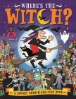 Where's the Witch?: A Spooky Search Book Cover Image