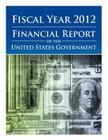 Fiscal Year 2012 Financial Report of the United States Government Cover Image