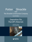 Potter V. Shrackle and the Shrackle Construction Company: Deposition File, Plaintiff''s Materials Cover Image