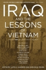 Iraq and the Lessons of Vietnam: Or, How Not to Learn from the Past Cover Image