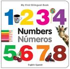 My First Bilingual Book-Numbers (English-Spanish) (My First Bilingual Books) Cover Image