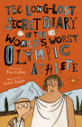 The Long-Lost Secret Diary of the World's Worst Olympic Athlete Cover Image