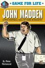 Game for Life: John Madden Cover Image