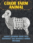 Color Farm Animal - Unique Coloring Book with Zentangle and Mandala Animal Patterns Cover Image