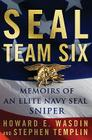 Seal Team Six: Memoirs of an Elite Navy Seal Sniper Cover Image