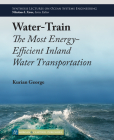 Water-Train: The Most Energy-Efficient Inland Water Transportation Cover Image